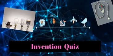 A  Quiz related to Tech Inventions