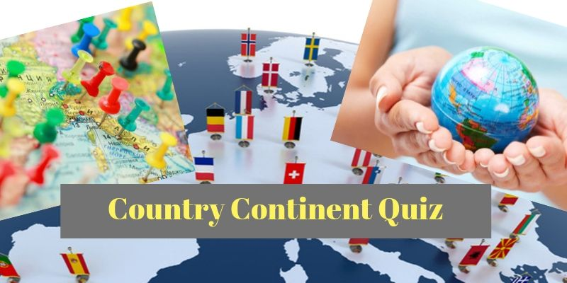 How much you can score in this Country and Continent quiz