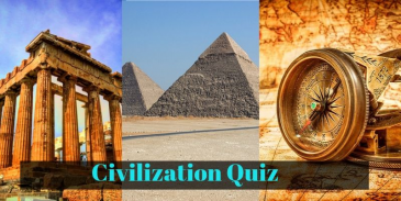 Quiz related to Ancient Civilization