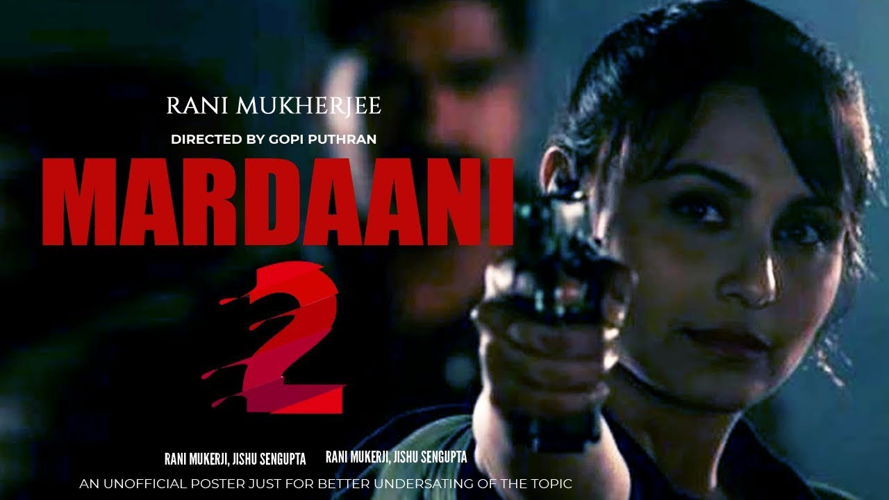 When Mardani 2 movie will be released?