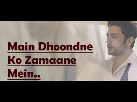 In which movie, Arijit sung this song, Main Dhoondne Ko?