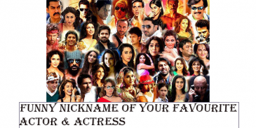 Take this quzi and see how well you know about the nickname of your favourite actor and actrees ?