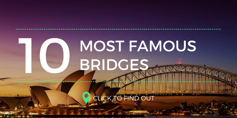 Take this quiz and see how well you know about famous bridges in the world?