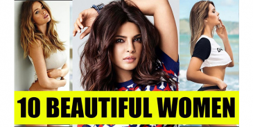 Take this quiz and see how well you know about top 10 beautiful women in the world?
