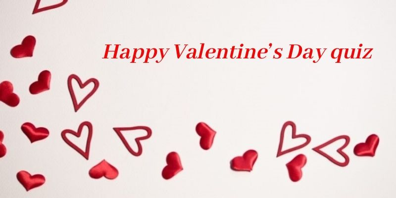 Take this quiz and see how well you know about unknown things about Valentines Day?