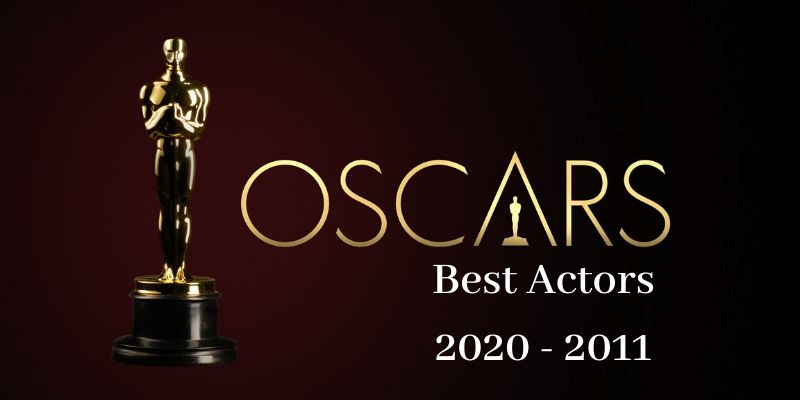 Take this quiz and see how well you know about Oscar Winning Actors 2020-2011