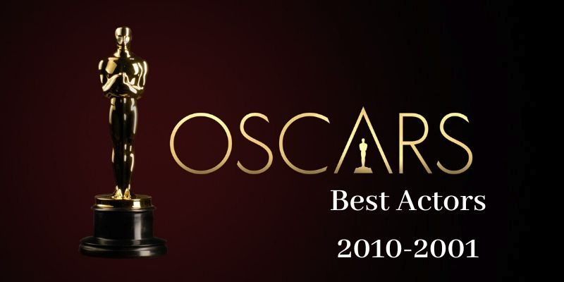 Take this quiz and see how well you know about Oscar Winning Actors in 2010-2001?