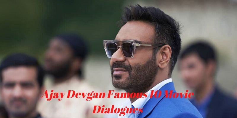 Take this Ajay Devgan Famous Movie Dialogues quiz and try to score 7/10