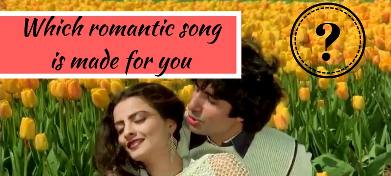 Which romantic song is made for you
