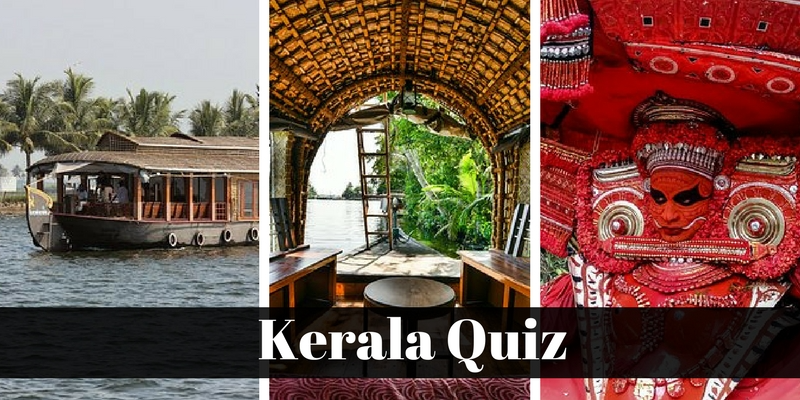 How much you know about the state Kerala, take this Kerala quiz