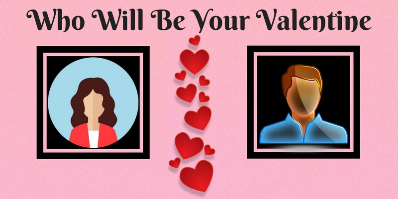 who will be your valentine