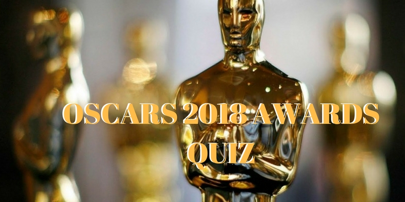 Take this quiz about OSCAR 2018 awards and check how much you know about it