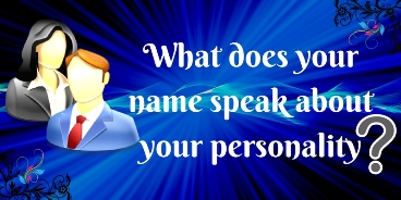 What does your name speak about your personality