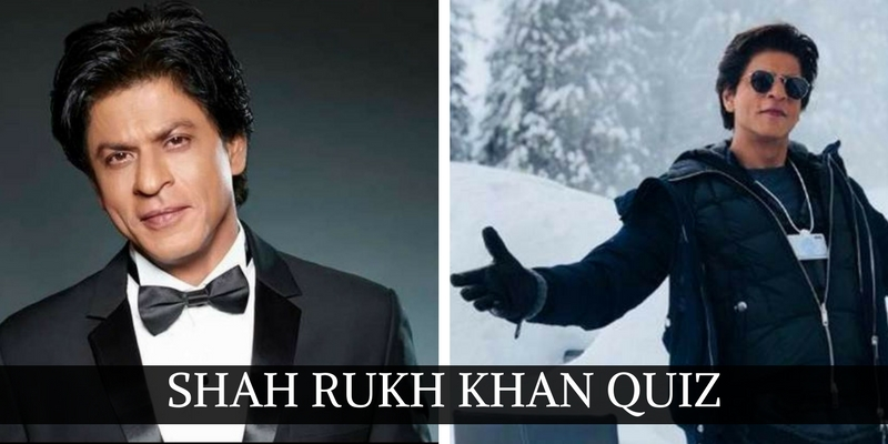 Take this Shah Rukh Khan quiz and check how much you know the Badshah of Bollywood
