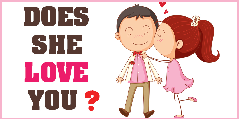 Let us guess if a girl loves you or not