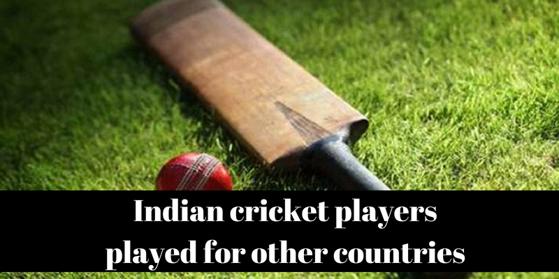 Take this quiz on Indian cricket players those played for other countries