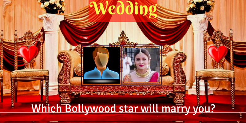 Which Bollywood star will marry you