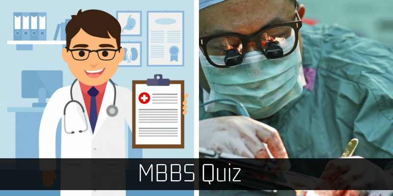 Only a MBBS can get score full in this quiz