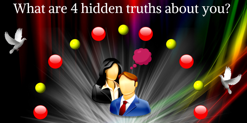 What are 4 hidden truths about you?