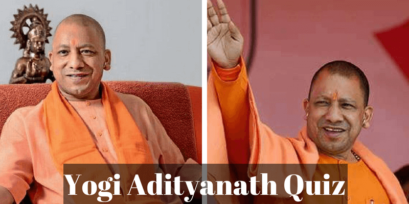 How much do you know about Yogi Adityanath, take this quiz