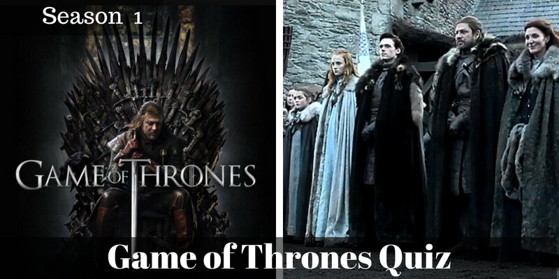 Take this Game of Thrones Season 1 quiz and check how much you know