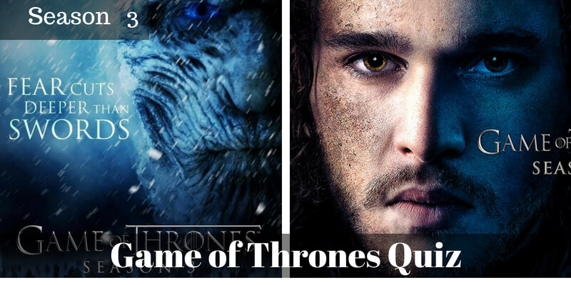 Take this Game of Thrones Season 3 quiz and check how much you can score