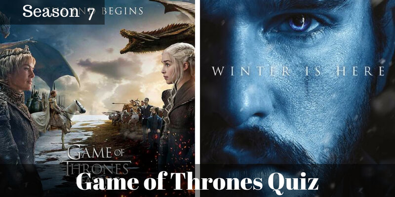 Take this Game of Thrones Season 7 quiz and check how much you can score