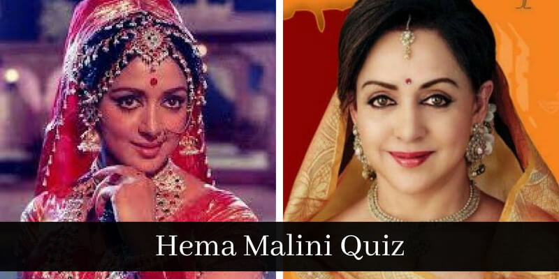 Take this quiz and check how much you know about Hema Malini