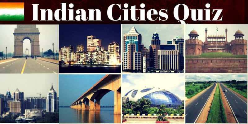 Take this questions on Indian Cities and famous places