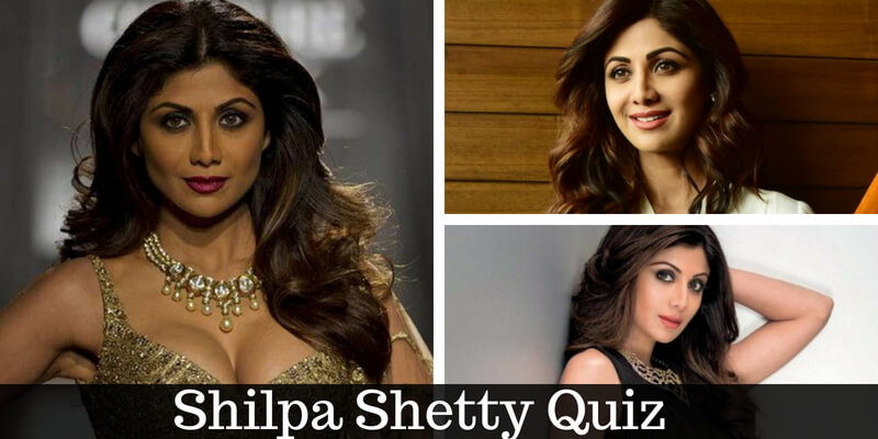 How much you know about Shilpa Shetty, take this quiz and prove yourself