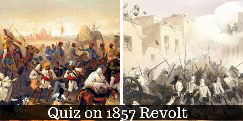 Take this quiz on 1857 revolt and check how much you know about it