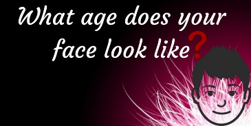 What age does your face look like