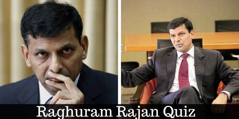 Take this quiz on Raghuram Rajan and check how much you know about him