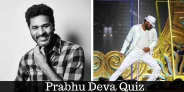 Take this quiz on Prabhu Deva and check how much you know about him