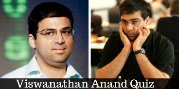 Take this quiz on the famous Chess Grandmaster Viswanathan Anand and check how much you can score