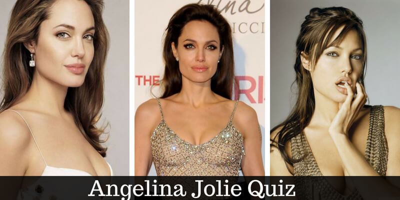 How well do you know Angelina Jolie,take this quiz to know