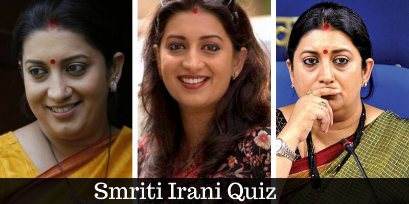 Take this Smriti Irani quiz and check how much you know about her