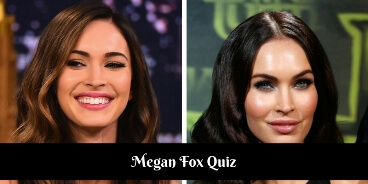 Take this quiz on Megan Fox and check how much you know about her