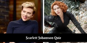 How much do you know about Scarlett Johansson,Take this quiz to check