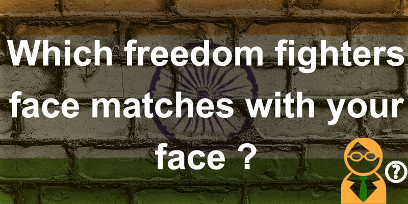 Which freedom fighter's face matches with your face?